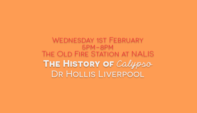 The History and Heritage of Calypso - Dr Hollis Liverpool