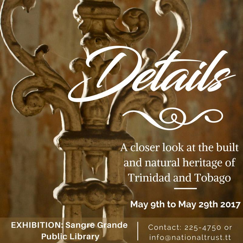 The Details Exhibition, Sangre Grande