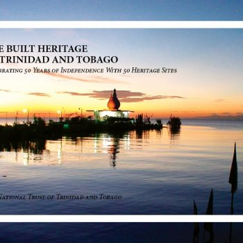 The Built Heritage of Trinidad and Tobago