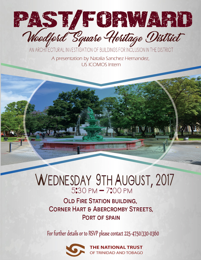 Past/Forward - Woodford Square Heritage District - 9th August 2017